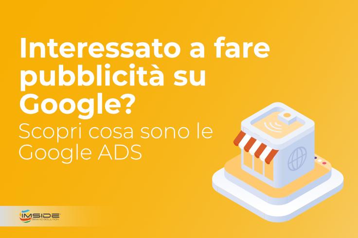 Pubblicità Google: cosa sono Google Ads